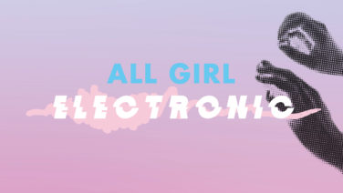 All Girl Electronic