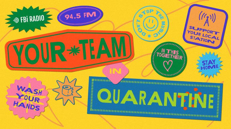 Your Team in Quarantine